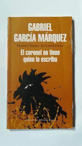 El Coronel No Tiene Quien Le Escriba- Gabriel Garcia Márquez