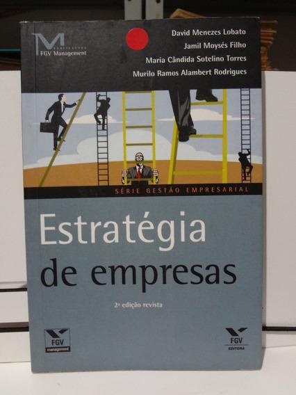 Livro Estratégia De Empresas David Menezes Lobato E Outros