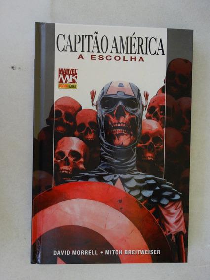 Capitão América A Escolha! Panini 2009! Capa Dura!