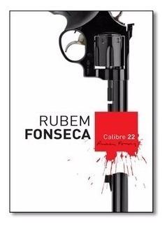 Calibre 22 - Rubem Fonseca