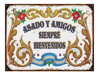 Cartel Chapa Asado Y Amigos Siempre Bienvenidos Asador