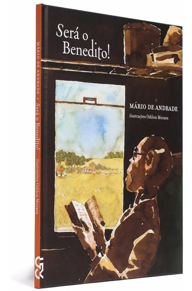 Livro Sera O Benedito ! Coleção Dedinho De Prosa Mario Cosac