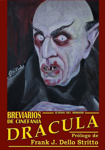 Imagen 1 de 1 de Libro:  Breviarios De Cinefania - Drácula - Íconos Del Horro