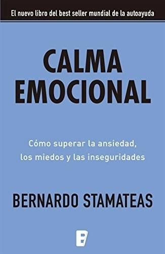 Calma Emocional - Bernardo Stamateas
