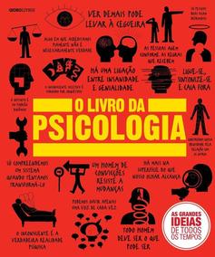 O Livro Da Psicologia - Col. As Grandes Ideias De Todos Os T
