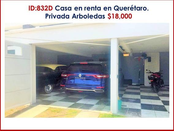 Casa En Renta En Querétaro. Privada Arboledas $18,000