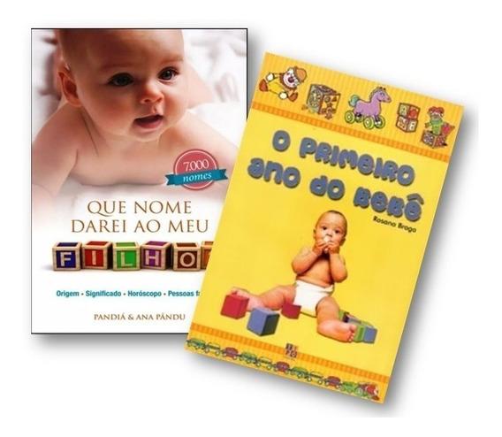 Kit - Que Nome Darei Ao Meu Filho? + O Primeiro Ano Do Bebê