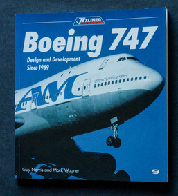 Boeing 747 Design And Development Since 1969