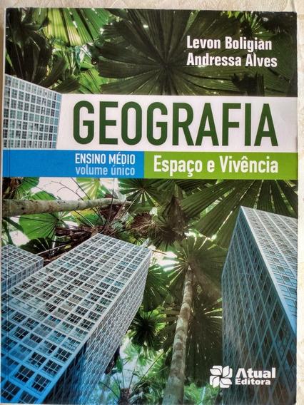 Livro Didático Ensino Médio Geografia - Espaço E Vivência