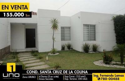 Casa En Venta En Condominio Santa Cruz De La Colina, Urubo