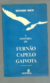 A Historia De Fernão Capelo Gaivota - Richard Bach