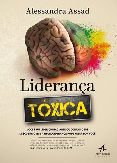 Liderança Tóxica - Você É Um Líder Contagiante Ou Conta