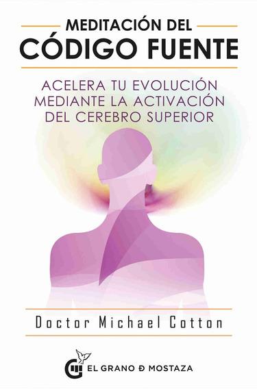 Meditación Del Código Fuente - Michael Cotton