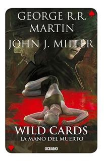 Wild Cards La Mano Del Muerto (wild Cards 7) - Martin George