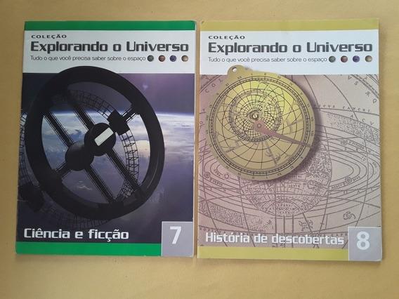 Lote 2 Livros Explorando O Universo Vols. 7 E 8