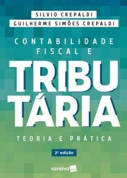 Contabilidade Fiscal E Tributaria - 2ª Ed