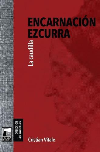 Encarnacion Ezcurra. Cristian Vitale. Marea