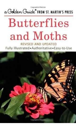 Mariposas Y Polillas (una Guía De Oro De La Prensa Del St. M