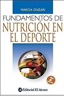 Onzari Fundamentos De Nutrición En El Deporte 2º/2014 M. Env