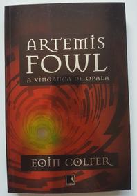 Artemis Fowl A Vingança De Opala Eoin Colfer