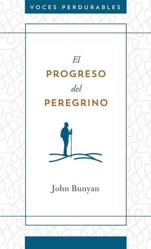 Imagen 1 de 3 de Progreso Del Peregrino, Tapa Rústica, John Bunyan