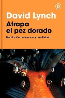 Atrapa El Pez Dorado - David Lynch - Original Hoy!