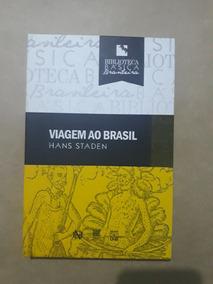 Viagem Ao Brasil - Hans Staden