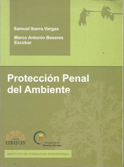 Protección Penal Del Ambiente - Ibarra [lea]
