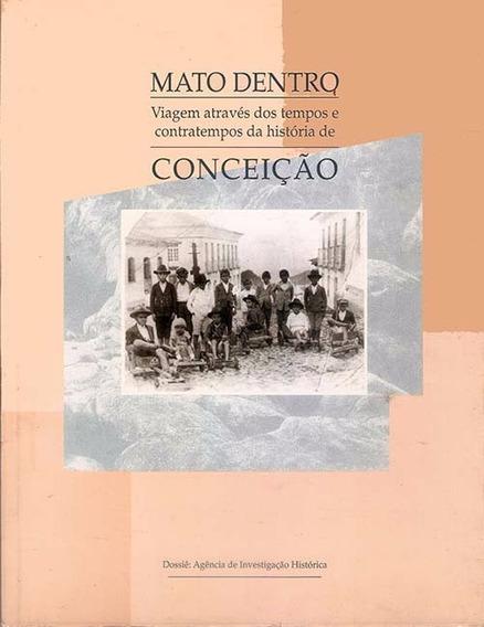 Livro A História De Conceição Do Mato Dentro - Minas Gerais.