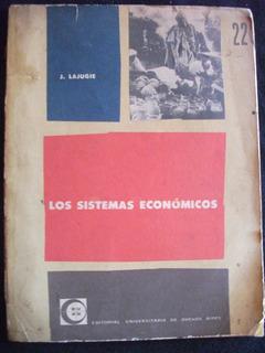 Los Sistemas Económicos / J. Lajugie - Eudeba