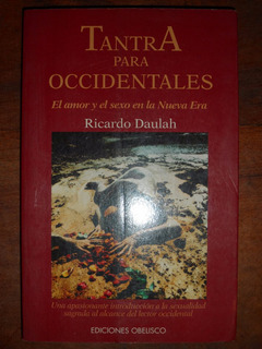 Tantra Para Occidentales - Ricardo Daulah - Ed. Obelisco