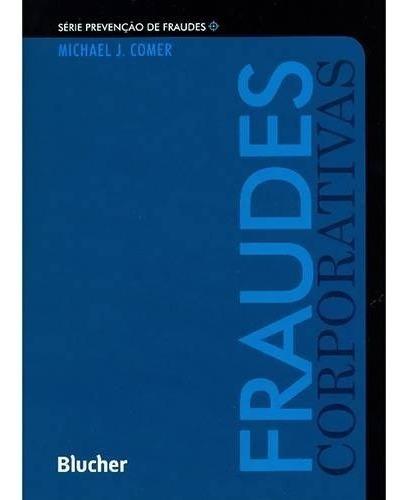 Fraudes Corporativas Série Prevenção De Fraudes