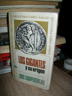 Los Gigantes Y Su Origen Louis Charpenter