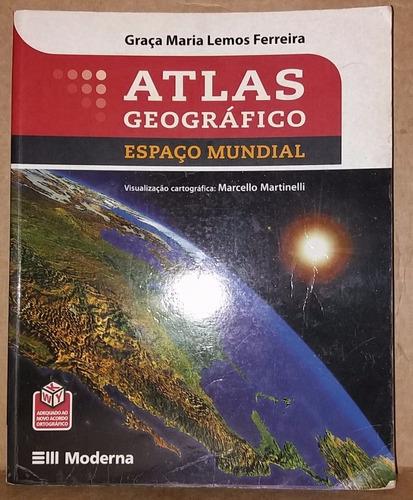 Atlas Geográfico - Espaço Mundial - 3ª Edição