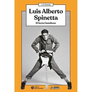 Luis Alberto Spinetta: El Lector Kamikaze