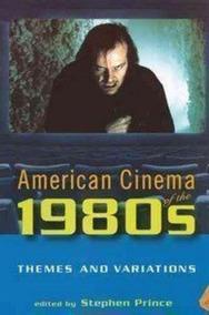 Livro American Cinema Of The 1980s Stephen Prince