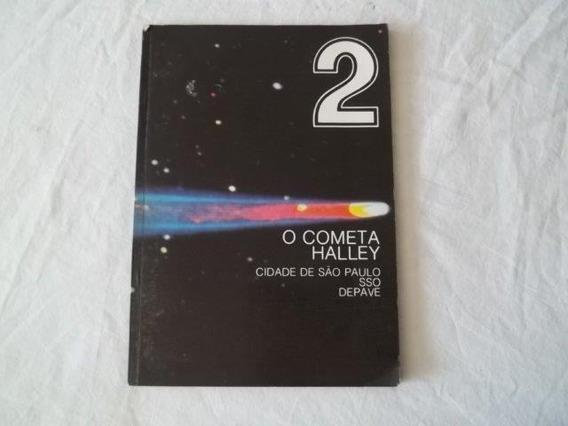 * O Cometa Halley 2 - Cidade De São Paulo - Livro