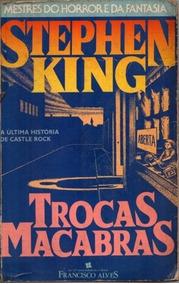 Livro Trocas Macabras Stephen King Edição Francisco Alves