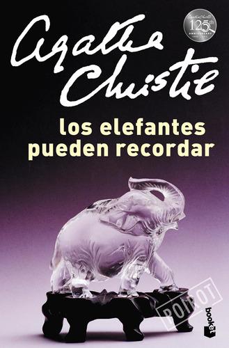 Imagen 1 de 3 de Los Elefantes Pueden Recordar De Agatha Christie - Booket