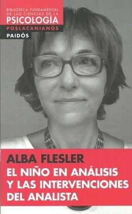 El Niño En Análisis Y Las Intervenciones, Flesler, Paidós