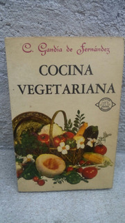 Cocina Vegetariana 1973 , 158 Paginas