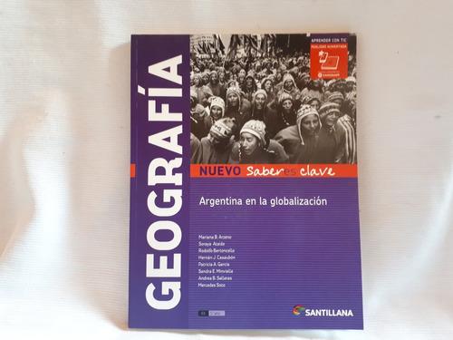 Imagen 1 de 3 de Geografia Arg En La Globalizacion Santillana Saberes Clave
