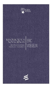 Livro História Das Ideias Políticas Volume 6 - Eric Voegelin