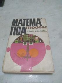 Matemática Moderna 3o Mário De Oliveira
