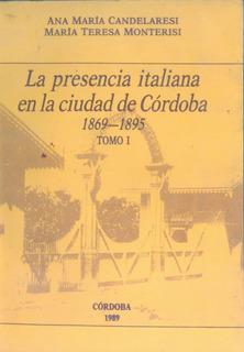 La Presencia Italiana En La Ciudad De Córdoba- Candelaresi