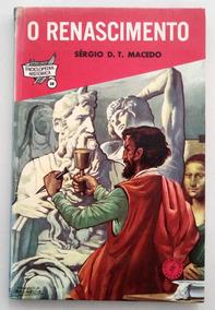 Enciclopédia Histórica 10: O Renascimento - Sérgio Macedo