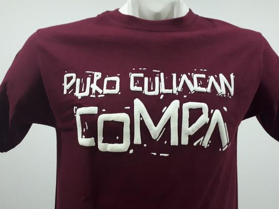 2 Playeras Puro Sinaloa Compa Puro Culiacán Compa Tinto