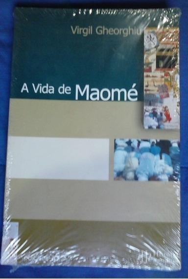 Livro: A Vida De Maomé (virgil Gheorghiu) Lacrado, Único!