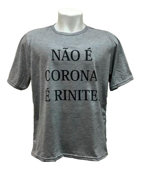 Camiseta Não É Corona, É Rinite!