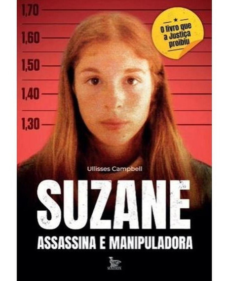 Suzane Assassina E Manipuladora
